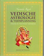 Vedische astrologie & tijdsplanning - Narada Kush, Nārada Kush (ISBN 9789076389097)