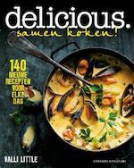 Delicious. samen koken - Valli Little (ISBN 9789059565395)