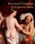 Pieter-Jozef Verhaghen, 1728-1811 - Peter Carpreau, Veronique Vandekerchove (ISBN 9789042925274)