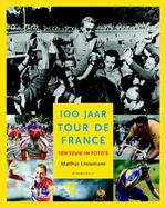 100 jaar Tour de France - M. Linnemann (ISBN 9789058602022)