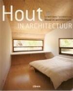 Hout in architectuur - Unknown (ISBN 9789057649141)