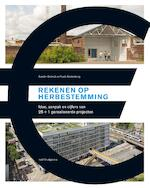 Rekenen op herbestemming - Sander Gelinck (ISBN 9789462082632)