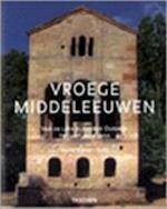 Vroege middeleeuwen - Xavier Barral i Altet, Henri Stierlin, Frederike Plaggemars, Renske de Boer (ISBN 9783822883907)