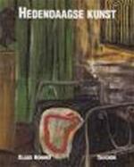 Hedendaagse kunst - Klaus Honnef, Gabriele Honnef-harling, Agave Kruijssen-van Zantwijk, Inge Kappert (ISBN 9783822806067)