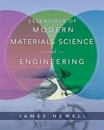 Essentials of Modern Materials Science and Engineering - James A. Newell (ISBN 9780471753650)