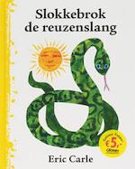 Slokkebrok de reuzenslang - Eric Carle (ISBN 9789462290532)