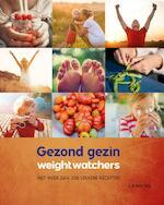 Gezond gezin - herziene editie - Weight Watchers, Hilde Smeesters (ISBN 9789401441421)