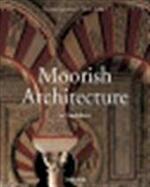 Moorish architecture in Andalusia - Marianne Barrucand, Achim Bednorz (ISBN 9783822821169)