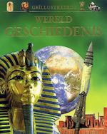 Geïllustreerde wereldgeschiedenis - Anita Ganeri, Hazel Mary Martell, Brian Williams, Martin Camm, Rob de Ridder (ISBN 9781405434386)
