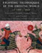 Fighting techniques of the Oriental world, AD 1200-1860 - Michael E. Haskew, Christer Joregensen, Eric Niderost, Chris Mcnab (ISBN 9780312386962)