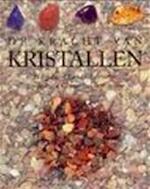 De kracht van kristallen - Denise Whichello Brown, Astrid Kramer, Jaap Verschoor (ISBN 9789061139980)
