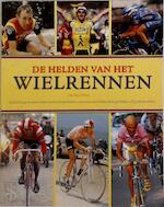 De helden van het wielrennen