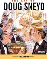 The Art of Doug Sneyd - A collection of Playboy cartoons
