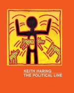 Keith Haring- The Political Line