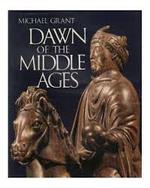 Dawn of the Middle Ages - Michael Grant (ISBN 9780070240766)