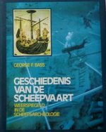 Geschiedenis van de Scheepvaart Weerspiegeld in de Scheepsarcheologie