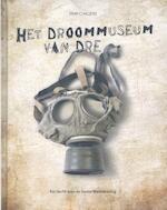 Het droommuseum van Dre - Wim Chielens, Wouter Sinaeve, Filip Deheegher (ISBN 9789491376283)