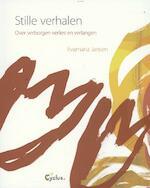 Stille verhalen - Evamaria Jansen (ISBN 9789085750437)