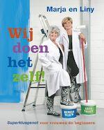 Wij doen het zelf ! - Marja, Amp, Liny (ISBN 9789043910453)