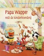 Papa Wapper redt de kinderboerderij - Marianne Busser, Ron Schröder (ISBN 9789044340747)