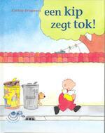 Een kip zegt tok! - Corine Brouwers (ISBN 9789043701938)