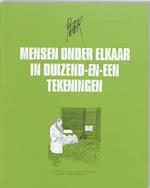 Mensen onder elkaar in duizend - en - een tekeningen - P. van Straaten (ISBN 9789061696179)