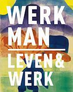 H.N. Werkman 1882 - 1945 - Anneke de Vries, Jikke Spek, Doeke Sijens, Marietta Jansen (ISBN 9789462580404)