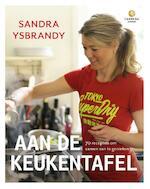 Aan de keukentafel - Sandra Ysbrandy (ISBN 9789048817306)