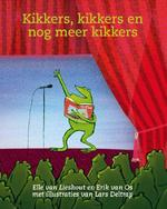 Kikkers, kikkers en nog meer kikkers - Ted van Lieshout, Erik van Os