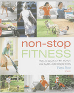 Non-stop fitness - Peta Bee (ISBN 9789058777805)