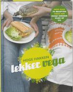 Hoge hakken Lekker Vega - Petra de Hamer (ISBN 9789057674082)