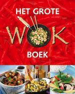 Het grote wok boek - Unknown (ISBN 9781445444857)