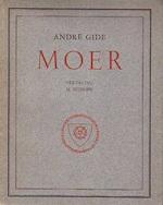 Moer - AndrÉ Gide, Martinus Nijhoff