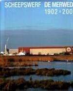Scheepswerf De Merwede 1902-2002