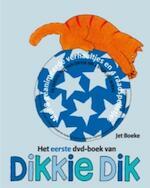 Dikkie Dik het eerste dvd-boek - Jet Boeke (ISBN 9789025744892)