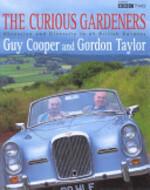 The Curious Gardeners - Guy Cooper, Gordon Taylor (ISBN 9780747236146)