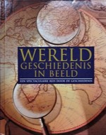 Wereldgeschiedenis in beeld - Peter Delius, Klaus Berndl, Juliane Von Laffert, Rob de Ridder (ISBN 9781405481670)