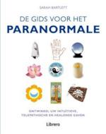 De gids voor het paranormale - Sarah Bartlett (ISBN 9789089982285)