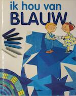 Ik hou van blauw - M. Angels Comella (ISBN 9789054266853)