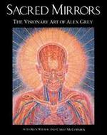 The sacred mirrors - Alex Grey, Ken Wilber, Carlo Mccormick (ISBN 9780892813148)