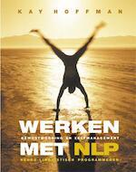 Werken met NLP - Kay. Hoffman (ISBN 9789063784188)