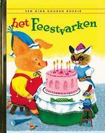 Het feestvarken - Kathryn Jackson, Byron Jackson (ISBN 9789047617136)