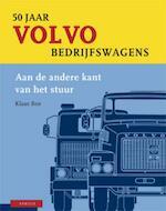 50 jaar Volvo bedrijfswagens - K. Bos (ISBN 9789059941991)
