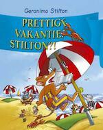 Prettige vakantie, Stilton! - Geronimo Stilton (ISBN 9789085920212)