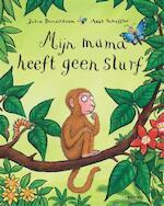 Mijn mama heeft geen slurf - Julia Donaldson (ISBN 9789025758851)