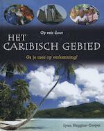 Het Caribisch gebied - Lynn Huggins-Cooper (ISBN 9789055663439)