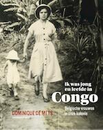 Ik was jong en leefde in Congo