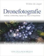 Dronefotografie - Wiebe de Jager (ISBN 9789059408357)