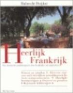 Heerlijk Frankrijk - Hubrecht Duijker (ISBN 9789027464699)