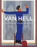 Johan Van Hell 1889-1952 - Johan van Hell, Koosje Hofman, Tineke Reijnders, Bart de Cort (ISBN 9789089897183)